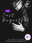 Just Regretful (BAHASA INDONESIA)