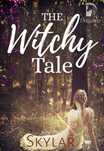 The Witchy Tale (COMPLETED)