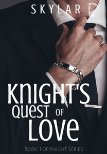 Knight's Quest Of Love (Book 2 of 'Knight' Series)