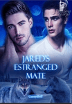 JARED'S ESTRANGED MATE(book two chronicles of Her Grace)