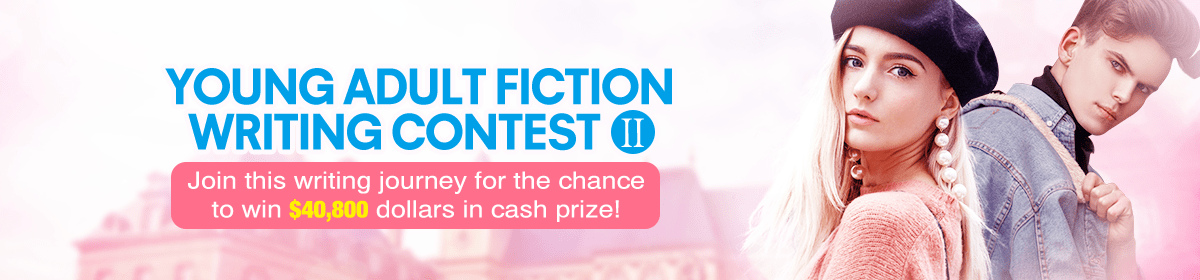 Young Adult Fiction Writing Contest Ⅱ@#fef8fb@#fef8fb