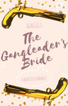 The Gang Leader's Bride