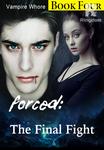 ✔ Forced: The Final Fight (Book Four) - Erotic ✔