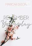 (Filipino) REMEMBER YESTERDAY