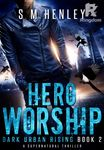 Hero Worship