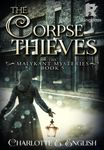 The Corpse Thieves