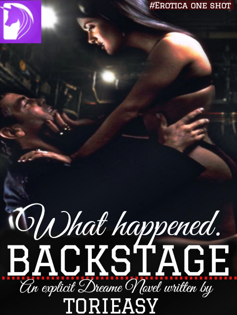 WHAT HAPPENED BACKSTAGE? (18+)