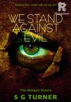 We Stand Against Evil