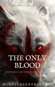 The Only Blood