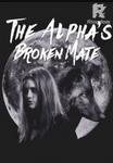 Alphas broken mate