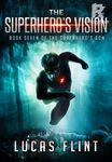 The Superhero's Vision