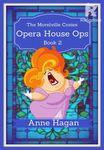 Opera House Ops