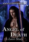 Angel of Death: A Love Story (Omnibus Edition)