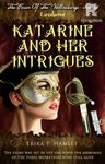 Katarine And Her Intrigues