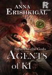 Sword of the Gods III: Agents of Ki