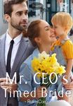 Mr. CEO's Timed Bride