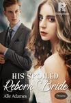 His Spoiled Reborn Bride