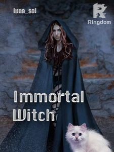 Immortal Witch: Eldest Daughter of a Duke