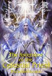 The Ascension of the Celestial Priest