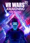 VR Wars Volume I - Awakening