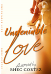 Undeniable Love (Tagalog Story Completed)