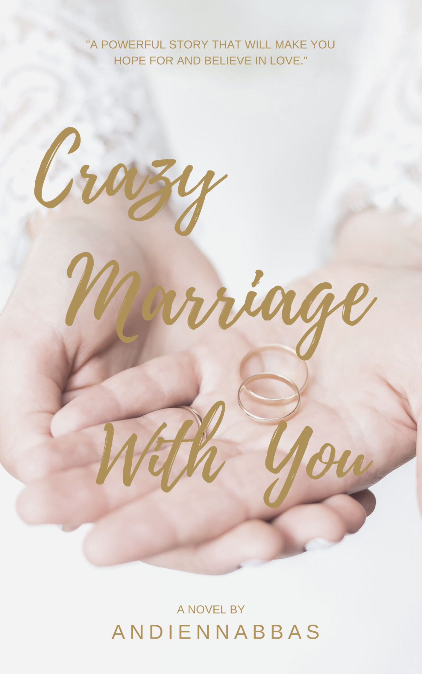Crazy Marriage With You