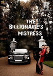 THE BILLIONAIRE'S MISTRESS