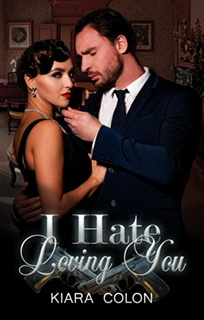 I hate loving you (Gangster Series Book 1)
