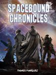 Spacebound Chronicles