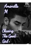 Chasing The Good Girl