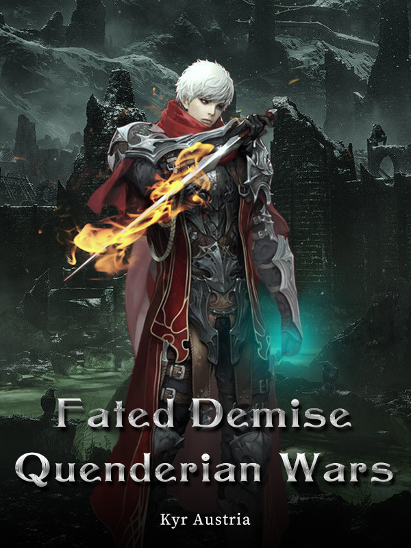 Fated Demise: Quenderian Wars