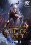 League of Dragon Riders: Fight or Flight