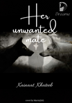 Her Unwanted Mate