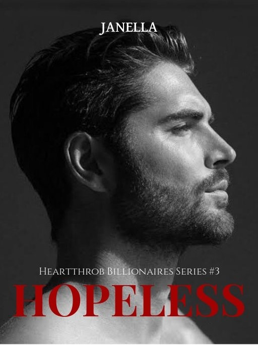 Hopeless [Heartthrob Billionaire Series #3]
