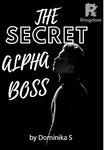 The Secret Alpha Boss
