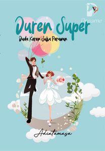 Duren Super Duda Keren Suka Perawan By Adiatamasa Online Books Dreame