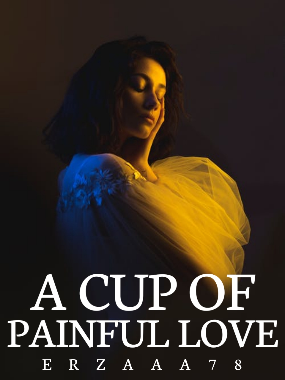 A Cup Of Painful Love