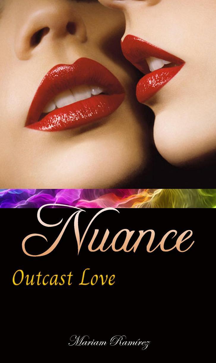 Nuance - Outcast love