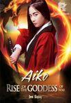 Aiko: Rise of The goddess of War