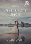 Fever In The Heart