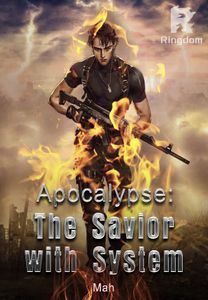 Apocalypse: The Savior with System