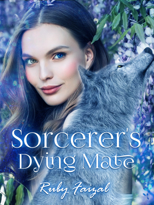 Sorcerer's Dying Mate (Book 5 of Mate Series)