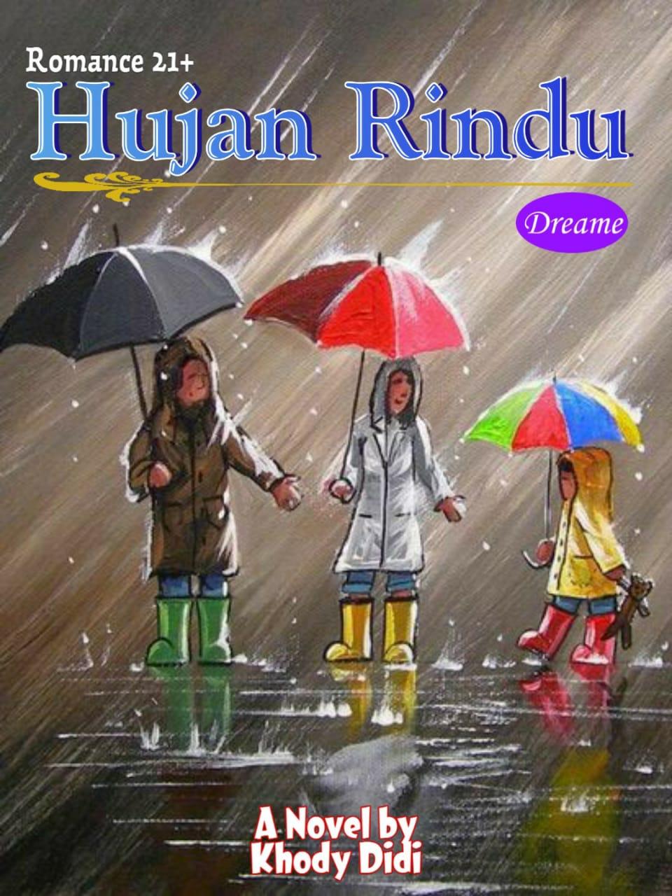 HUJAN RINDU (On Going)