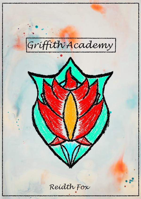 Wizard and Witches: Griffith Academy