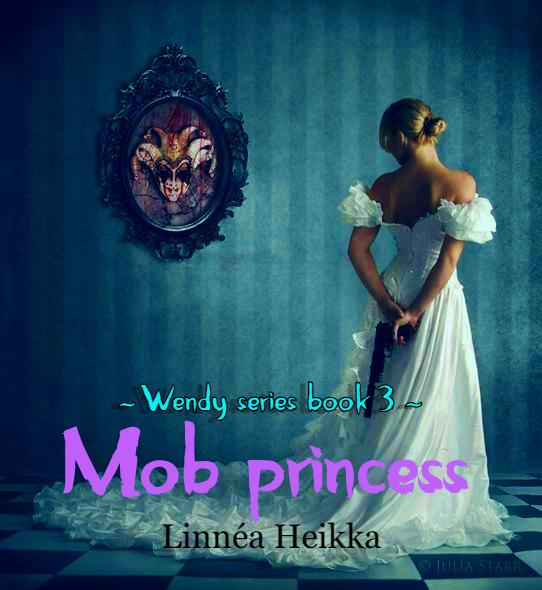 Mob princess (baby daddy series #3) {IN PROGRESS}