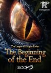 League of Dragon Riders: The Beginning of the End