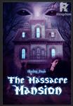 Massacre Mansion