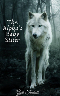 The Alpha's Baby Sister