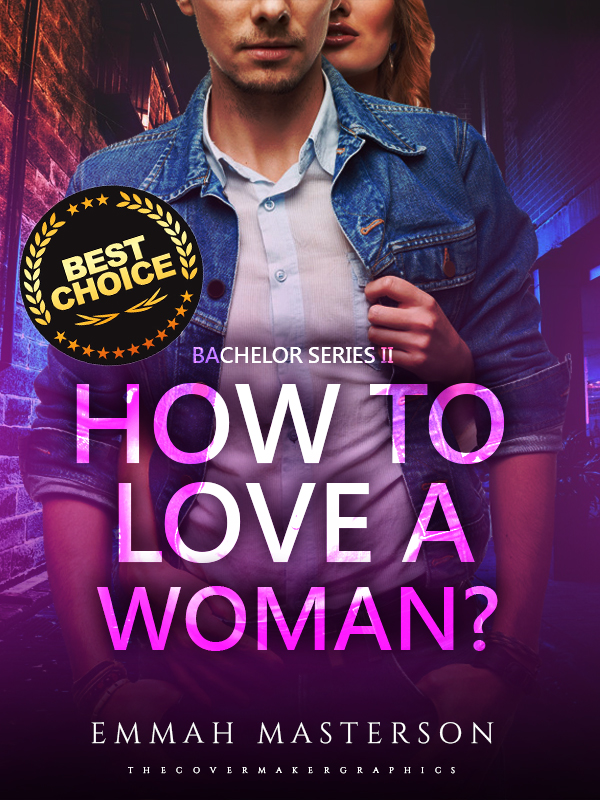 How To Love A Woman? (FREE / TAGALOG - R18) Bachelor Series #2