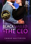 Blackmailed by the CEO (Bachelor Series #1)
